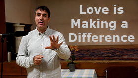 VIDEO: Love is Making a Difference