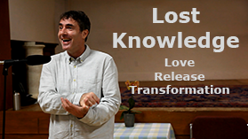 Watch: The Lost Knowledge of Love, Release & Transformation